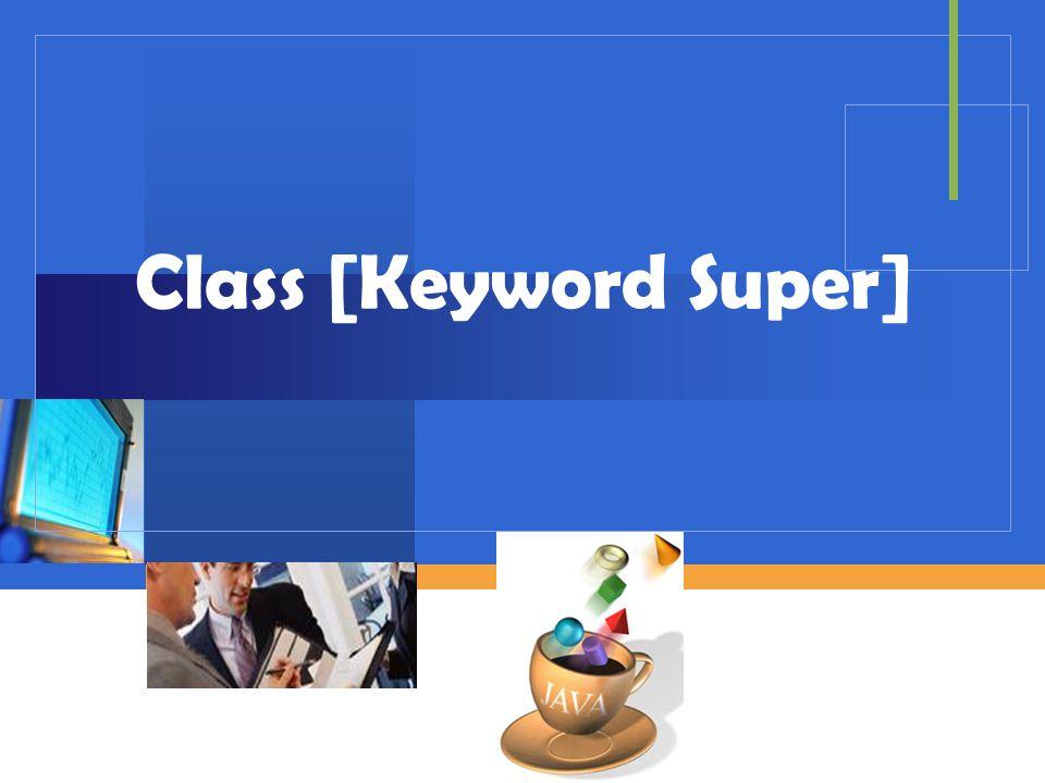 Class [Keyword Super]
